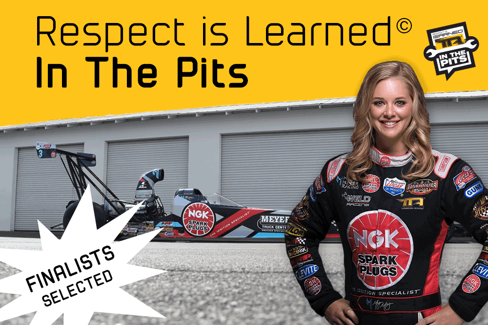 2018 Respect is Learned© In The Pits Finalists Selected